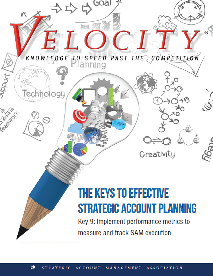 The Keys to Effective Strategic Account Planning_ Implement performance metrics to measure and track SAM execution